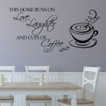 This Home Runs on Love, Laughter and Cups of Coffee  ~ Kitchen Wall sticker / decals